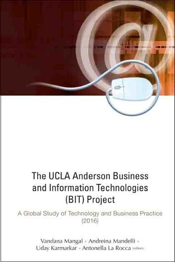 The UCLA Anderson Business and Information Technologies (BIT) Project