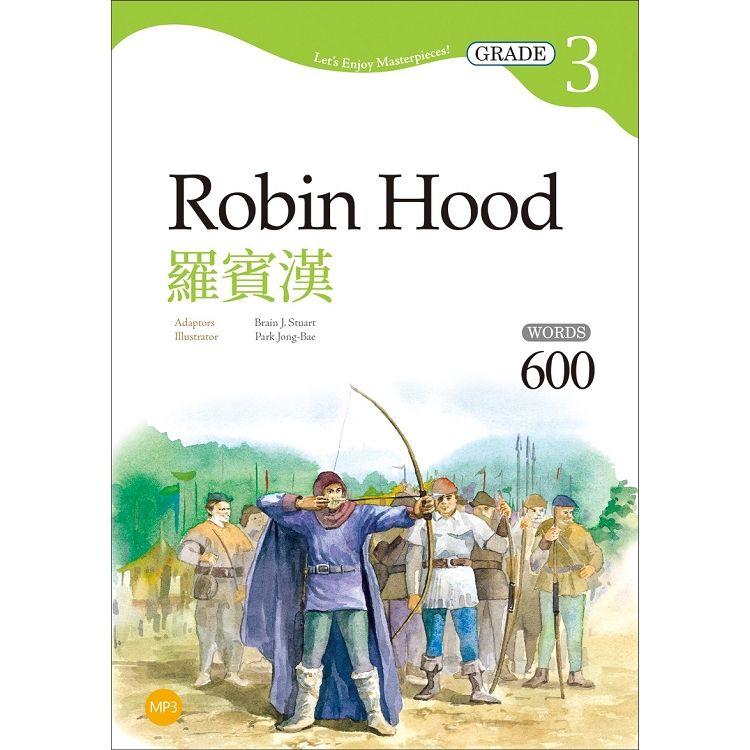 羅賓漢 Robin Hood【Grade 3經典文學讀本】二版(25K+1MP3)